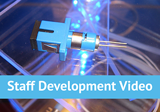 Staff Development Video Fiber Optic Active Devices